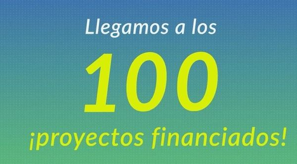 ¡Financiamos 100 proyectos!